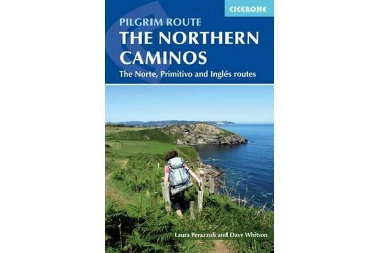The Northern Caminos - The Caminos Norte, Primitivo and Ingles