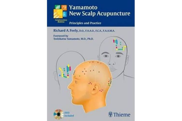 Yamamoto New Scalp Acupuncture - Principles and Practice