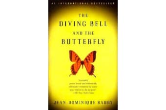 The Diving Bell and the Butterfly - A Memoir of Life in Death