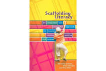 Scaffolding Literacy - An Integrated and Sequential Approach to teaching Reading, Spelling & Writing