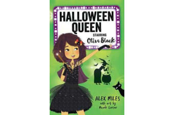 Halloween Queen, Starring Olive Black