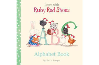 Learn with Ruby Red Shoes - Alphabet Book