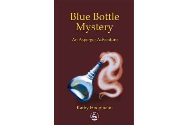 Blue Bottle Mystery - An Asperger Adventure