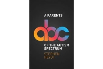 A Parents' ABC of the Autism Spectrum
