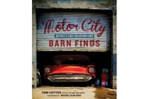 Motor City Barn Finds - Detroit's Lost Collector Cars