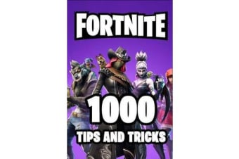 Fortnite 1000 Tips and Tricks