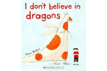 I Don't Believe in Dragons