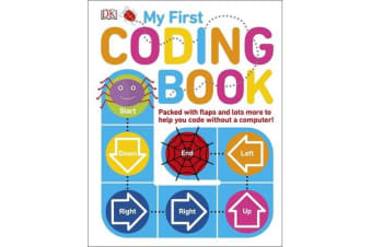 My First Coding Book - Packed with flaps and lots more to help you code without a computer!