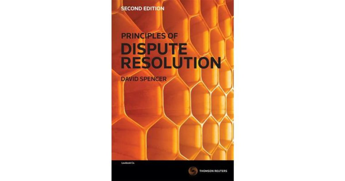 principles of dispute resolution david spencer pdf