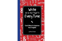 Write (or Is It Right?) Every Time - Cool Ways to Improve Your English