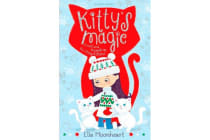 Kitty's Magic 5 - Frost and Snowdrop the Stray Kittens