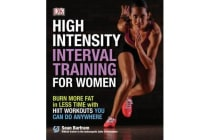 High-Intensity Interval Training for Women - Burn More Fat in Less Time with Hiit Workouts You Can Do Anywhere