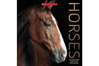 Horses - The Definitive Catalog of Horse and Pony Breeds