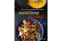 Meatless all day - Recipes for inspired vegetarian meals