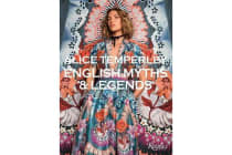 Alice Temperley - English Myths and Legends