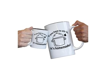 123T Novelty Funny Giant 2 Litre Mugs - If You Have To Stir It Homemade