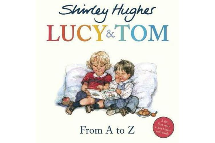 Lucy & Tom - From A to Z