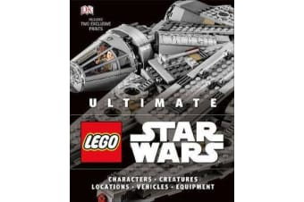 Ultimate LEGO Star Wars - Includes two exclusive prints