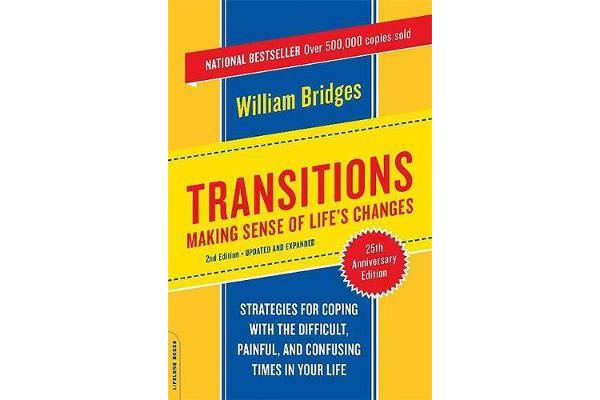 Transitions - Making Sense Of Life's Changes