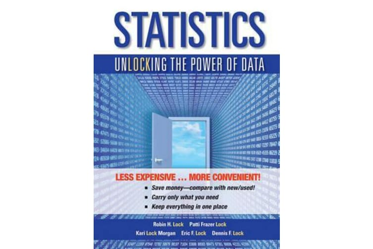 Statistics - Unlocking the Power of Data 1E Binder Ready Version with WileyPlus Card