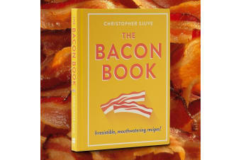 The Bacon Book | Irresistible, Mouthwatering Bacony Recipes!