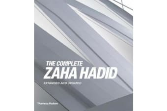 The Complete Zaha Hadid - Expanded and Updated