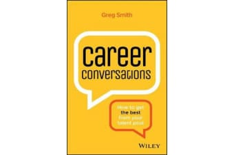 Career Conversations - How to Get the Best from Your Talent Pool