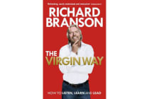 The Virgin Way - How to Listen, Learn, Laugh and Lead