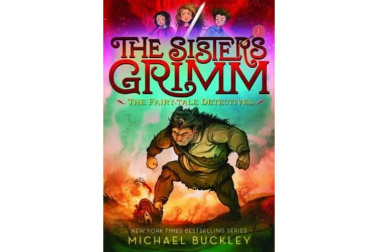 Sisters Grimm - Book One: The Fairy-Tale Detectives (10th anniversary reissue)