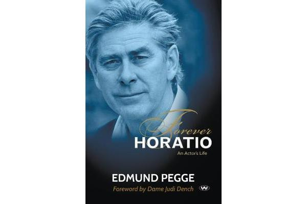 Forever Horatio - An actor's life