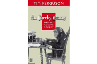The Cheeky Monkey - Writing Narrative Comedy