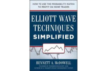 Elliot Wave Techniques Simplified - How to Use the Probability Matrix to Profit on More Trades