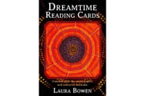 Dreamtime Reading Cards - Connect with the Ancient Spirit and Nature of Australia