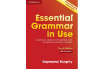 Essential Grammar in Use with Answers - A Self-Study Reference and Practice Book for Elementary Learners of English