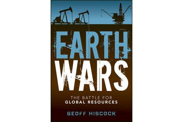 Earth Wars - The Battle for Global Resources