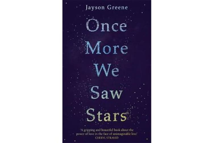 Once More We Saw Stars - A Memoir