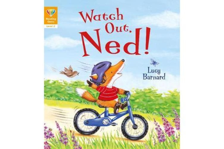 Reading Gems - Watch Out, Ned! (Level 2)