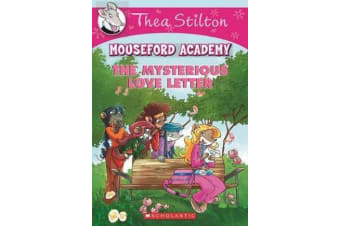 Thea Stilton Mouseford Academy #9 - The Mysterious Love Letter