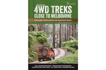 4WD Treks Close to Melbourne - A4 Spiral Bound - The 20 Best Tours Around the Melbourne Region