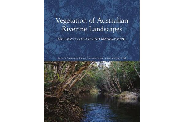 Vegetation of Australian Riverine Landscapes - Biology, Ecology and Management