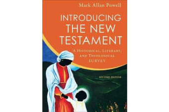 Introducing the New Testament - A Historical, Literary, and Theological Survey