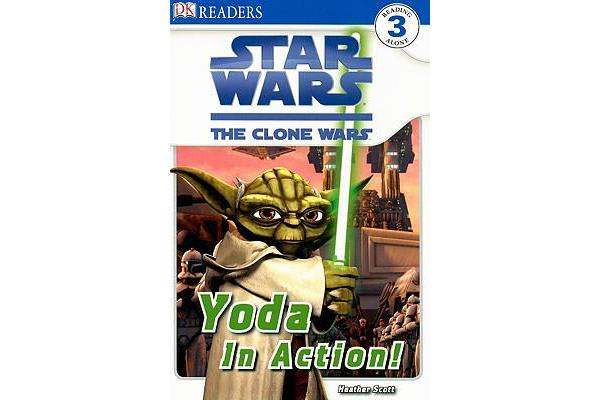 DK Readers L3 - Star Wars: The Clone Wars: Yoda in Action!