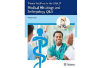 Thieme Test Prep for the USMLE (R) - Medical Histology and Embryology Q&A