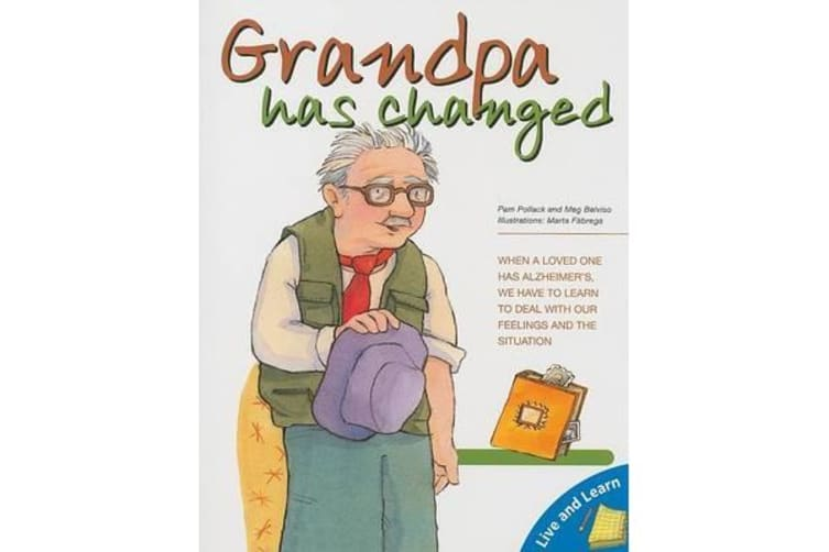 Grandpa Has Changed
