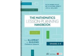 The Mathematics Lesson-Planning Handbook, Grades 3-5 - Your Blueprint for Building Cohesive Lessons