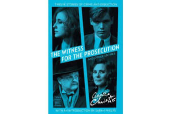 The Witness for the Prosecution - And Other Stories