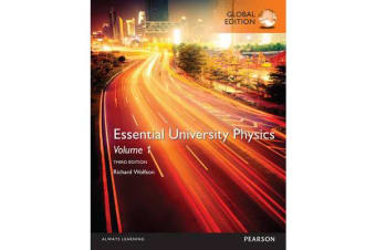 Essential University Physics - Volume 1, Global Edition
