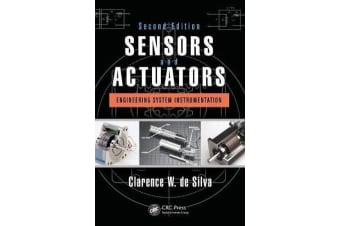 Sensors and Actuators - Engineering System Instrumentation, Second Edition