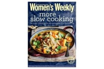 More Slow Cooking
