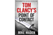 Tom Clancy's Point of Contact - INSPIRATION FOR THE THRILLING AMAZON PRIME SERIES JACK RYAN